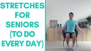 Do These 4 Stretches EVERY Day - Stretches For Seniors