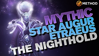 Method vs Star Augur Etraeus - Nighthold Mythic