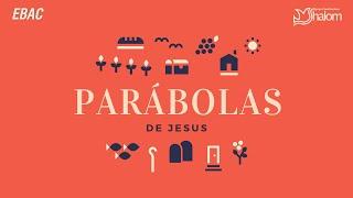 O ADMINISTRADOR DESONESTO - Lucas 16:1-10 | EBAC | As Parábolas de Jesus | Pb. Marcos Medeiros