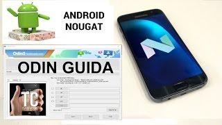 GUIDA ODIN | Aggiornare Samsung S7 | Android 7 Nougat