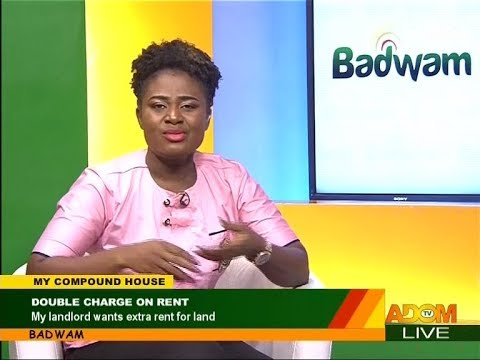 Double Charge on Rent - My Compound House on Adom TV (17-4-18)