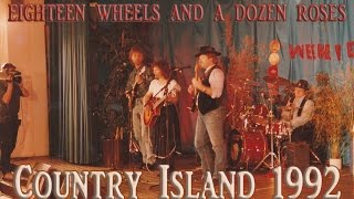 eighteen wheels and a dozen roses country island 1992 cover