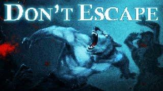 Don't Escape [Best Ending] [No Commentary]