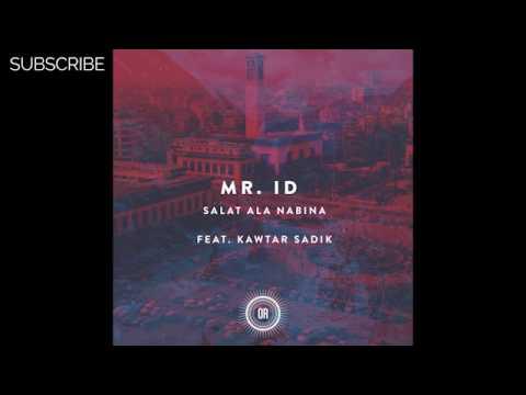Mr. ID feat. Kawtar Sadik - Salat Ala Nabina (Main Mix)