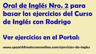 Ejercicios de ingles oral Nro 2 (subtitulado) del Curso Ingles con Rodrigo