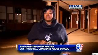 Man arrested after making controversial comments about school safety