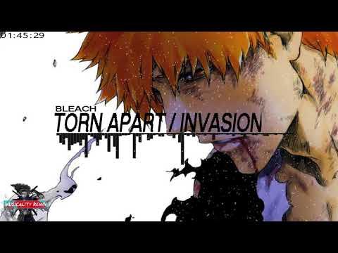 Bleach Trap Remix - Torn Apart / Invasion   (Musicality Remix)
