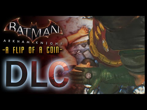 Batman Arkham Knight: DLC Flip of a Coin (Robin Story)