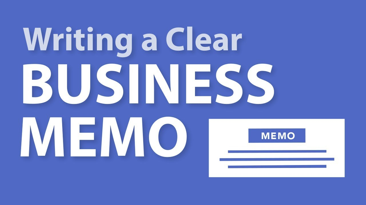 writing a clear business memo youtube