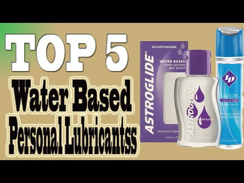 Best Water Based Personal Lubricants in 2020.