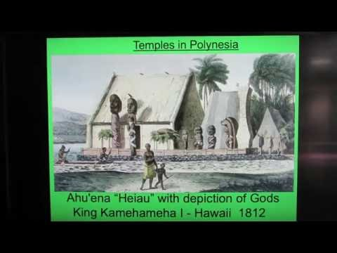 Polynesian Cultures of the South Pacific. Part IV Sacred Temples of Polynesia