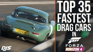 Forza Horizon 4 - TOP 35 FASTEST DRAG CARS!! (New Fastest Car)