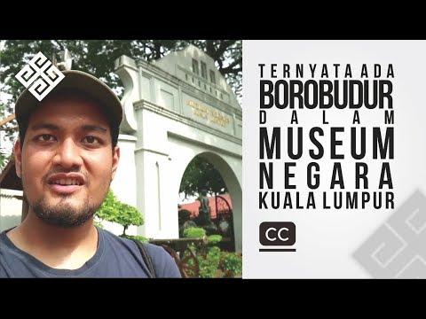 Nusa Escapades - Tak Sekedar Belanja, Kuala Lumpur Juga Punya Museum Asyik!