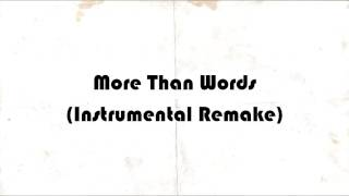 More Than Words (instrumental)