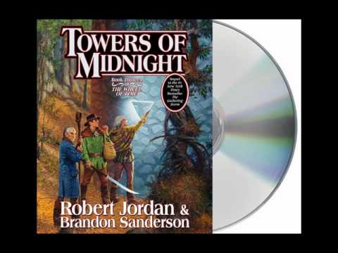 Towers of Midnight by Robert Jordan and Brandon Sanderson--Audiobook Excerpt