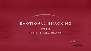 Crisis Communications with Prof. Plaag | Emotional Hijacking