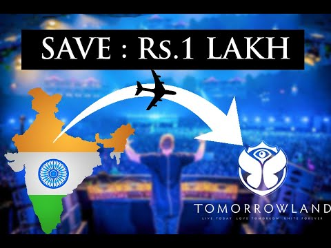 India To TOMORROWLAND | Cheapest Budget | Full Info | Lets Travel