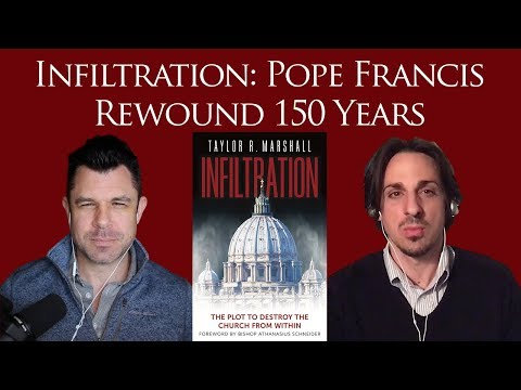 Infiltration: Pope Francis Rewound 150 Years - Alta Vendita and La Salette