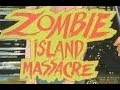 Zombie Island Massacre (1984) - Trailer