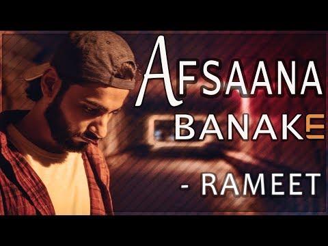 Afsaana Banake Bhool Na Jaana   New Version    Music Video     Rameet   Old Bollywood Cover Song