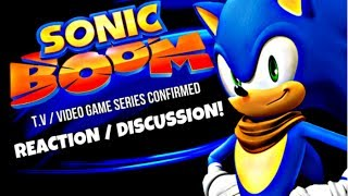 Sonic Boom T.V Show & Game Series - Reaction / Discussion