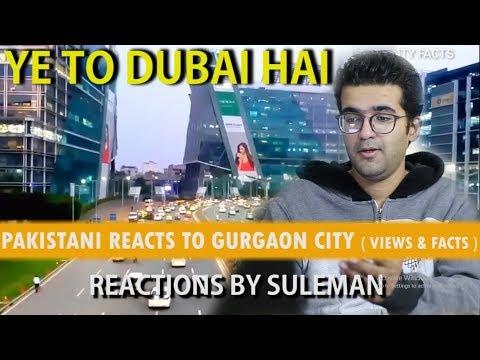 Pakistani Reacts To Gurgaon City | Views & Facts | India | Haryana | 2018