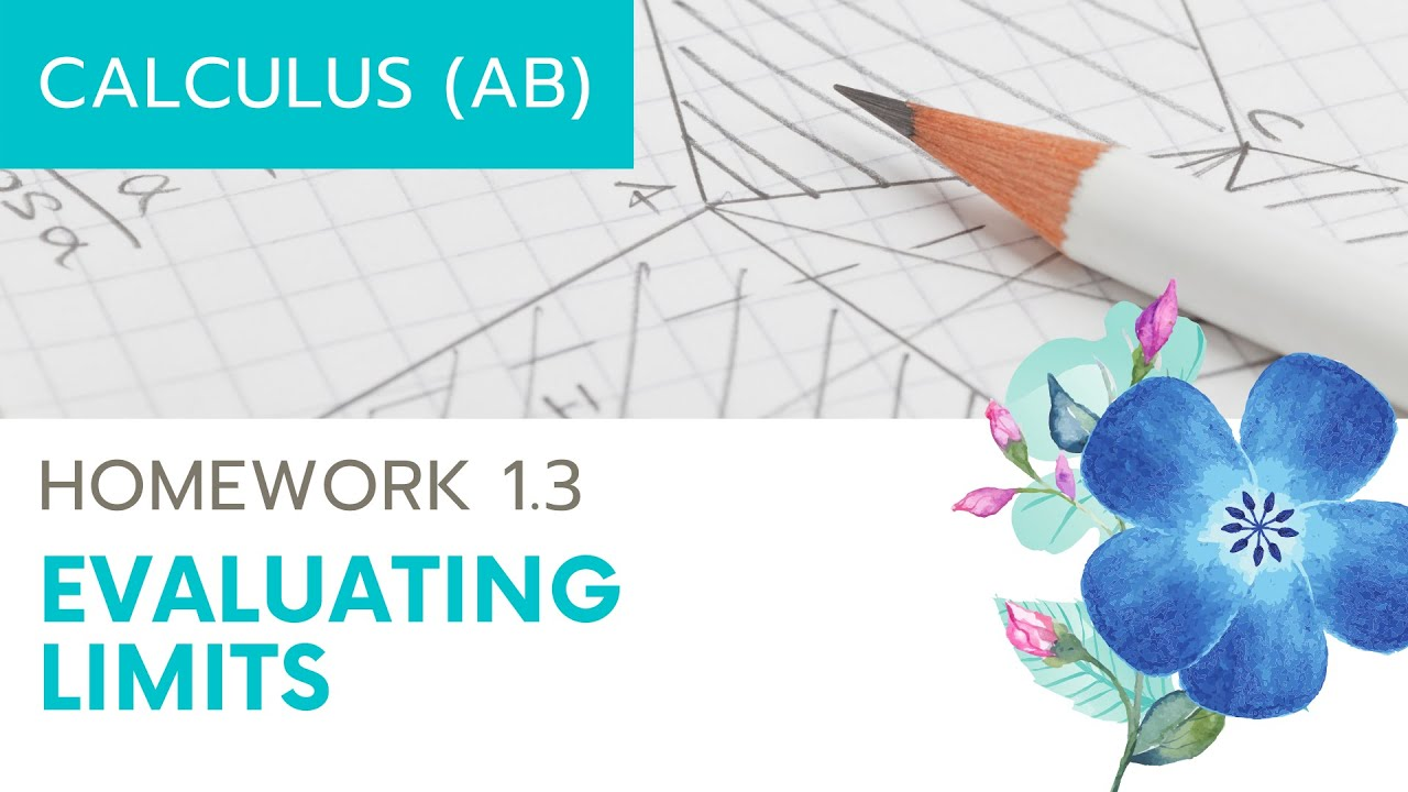 Calculus AB Homework 13 Evaluating Limits YouTube – Evaluating Limits Worksheet