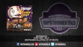 Chief Keef - Silly [Instrumental] (Prod. By Dp Beats) + DOWNLOAD LINK