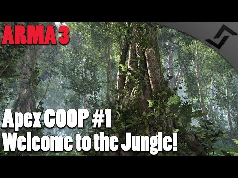 Welcome to the Jungle - ARMA 3 - Apex COOP Campaign #1 - Apex COOP Gameplay