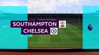Southampton vs Chelsea FC | Premier League - EPL | 07.10.2018