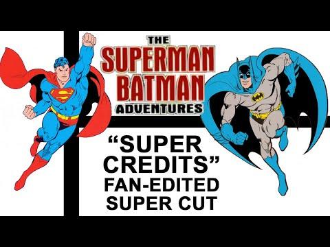 """""""The Superman Batman Adventures"""" Super Credits Fan-edited Super Cut"""