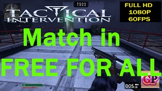 Tactical Intervention GameGlay 2017