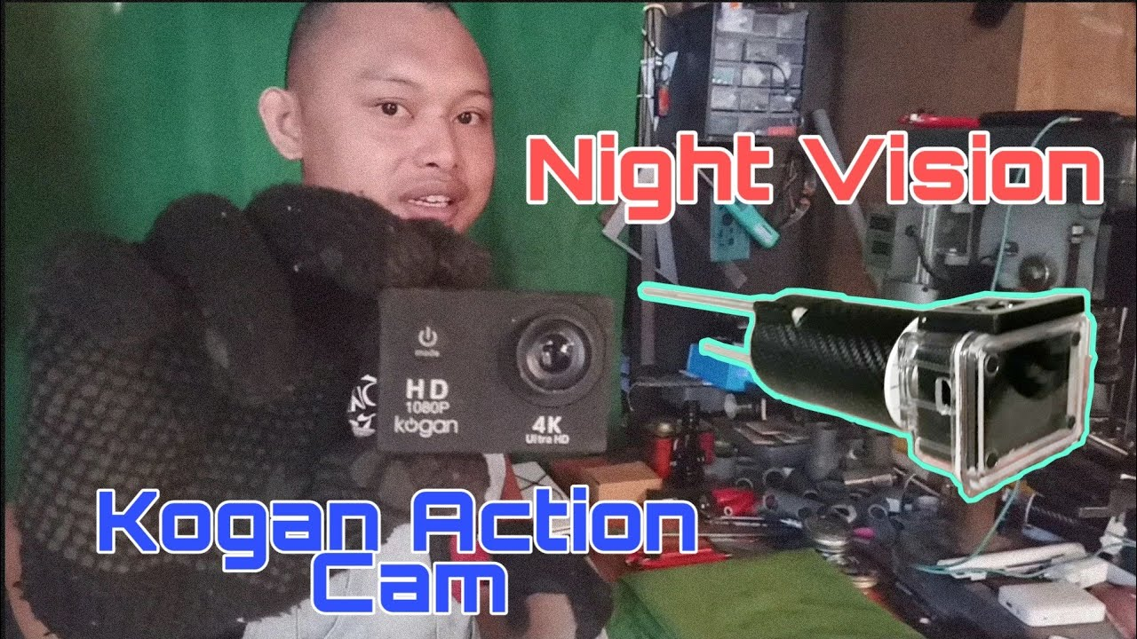 Membuat Kamera Night Vision Dari Kogan Action Cam Gopro Bpro5 Yi Youtube