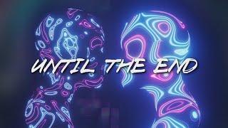 Tyler Brooker & Lisa Schettner - Until The End [Official Video]