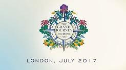 THE GRAND JOURNEY LONDON 2017 Full video