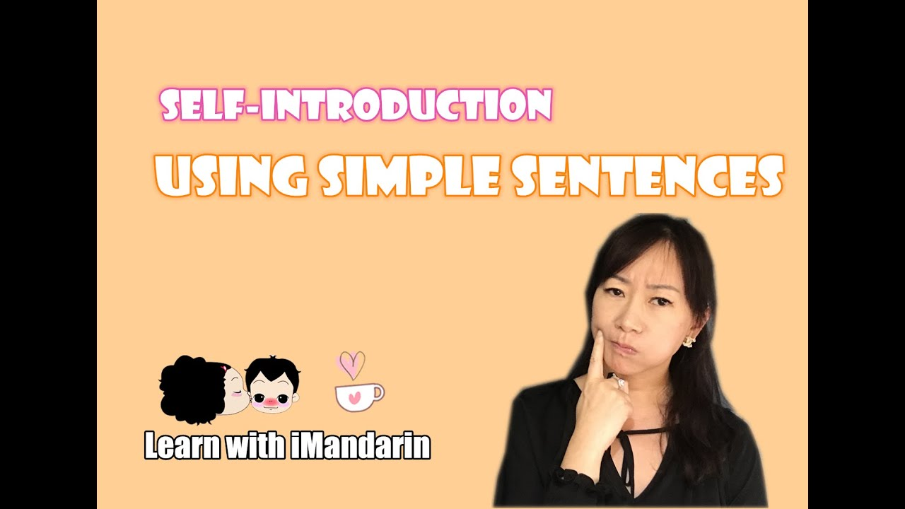 Introduce yourself using simple Chinese sentences
