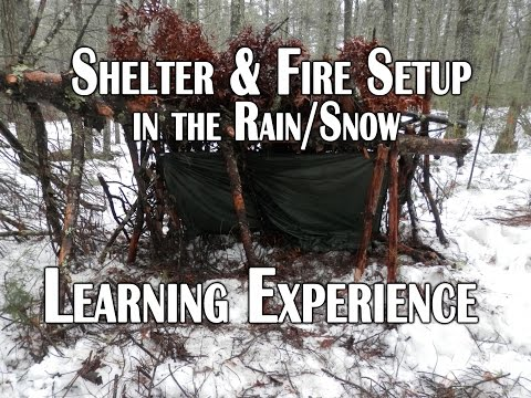 Shelter and Fire Setup in the Rain/Snow - Learning Experience – Deranged Survival