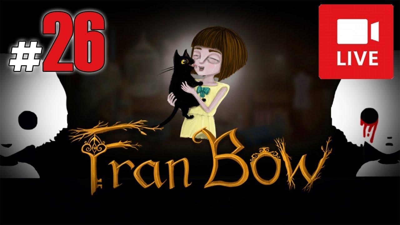"""[Archiwum] Live – Fran Bow! (13) – [2/2] – """"Śmierć wszędzie… i Niebo?"""" END"""
