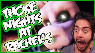 FNAF GOT TERRIFYING | Those Nights at Rachel's Gameplay | Five Nights at Freddy's 4 Fan Game