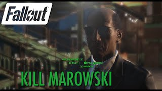 Fallout 4 - Kill Marowski Misc. quest