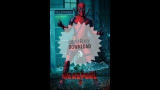 Download Deadpool 2 in BluRay HD | Links In Description