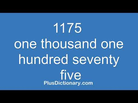 How to pronounce or say one thousand one hundred seventy five - 1175 ? Pronunciation - English