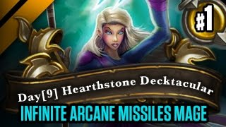 Day[9] HearthStone Decktacular #157 - Infinite Arcane Missiles Mage P1