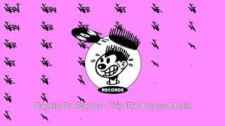 Camilo Do Santos - Trip Trip House Music
