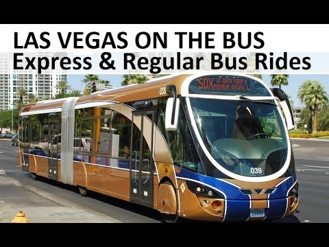 Las Vegas on the Bus: Express and Regular rides by jules at top-buffet.com