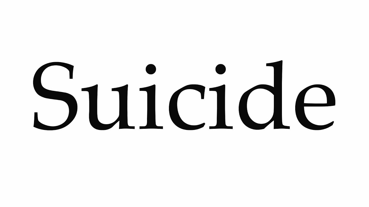 How to Pronounce Suicide