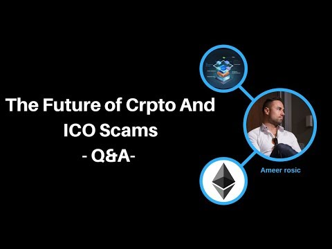 Q&A: The Future of Crpto And ICO Scams