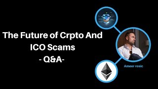 Q&A: The Future of Crypto And ICO Scams