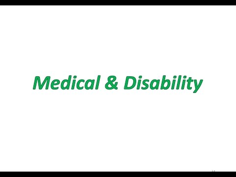 Medical and Disability