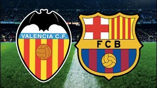 Valencia vs Barcelona, La Liga 2018/19 - MATCH PREVIEW